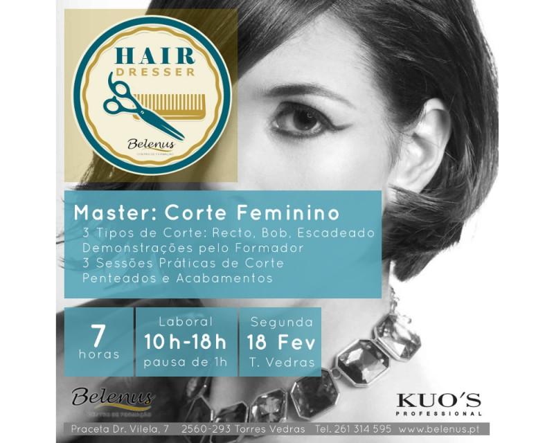 Workshop: Master Corte de Senhora